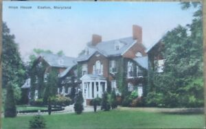 Easton-MD-1930s-Hand-Colored-Postcard-Hope-House-Maryland