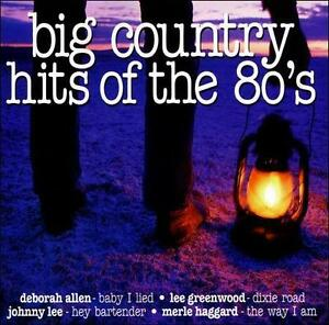 Big-Country-Hits-of-the-80-039-s-by-Various-Artists-CD-1998-Front-Row