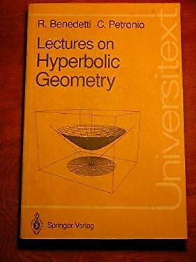 Lectures on Hyperbolic Geometry by Benedetti, R.