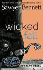 Wicked Fall: The Wicked Horse Series Book 1 by Sawyer Bennett Paperback Book (En