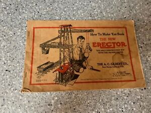 1933-The-A-C-Gilbert-Co-034-The-New-Erector-034-How-To-Make-039-Em-Book