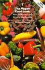 The Vegan Cookbook: Over 200 All Completely Free from Animal Produce by Alan Wakeman, Gordon Baskerville (Paperback, 1996)