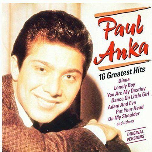 Paul Anka 16 greatest hits [CD]