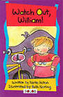 Watch Out William by KLEIN, Johnson (Paperback, 2001)