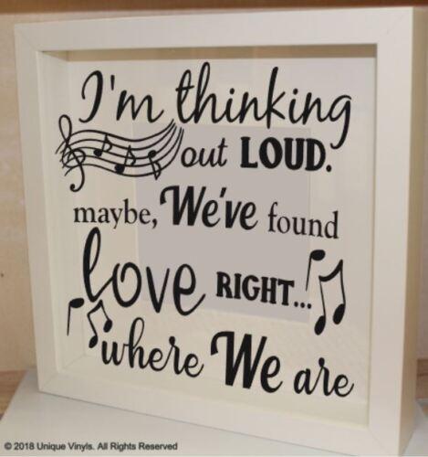 Sticker for wall//frame song lyrics I/'m thinking out Loud Music lyrics sticker