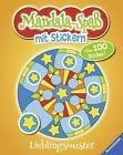 Mandala-Spaß mit Stickern: Lieblingsmuster von Stefan Lohr (2014, Taschenbuch)