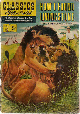 CLASSICS ILLUSTRATED #115 How I Found Livingstone by Sir Henry Stanley (HRN 116)