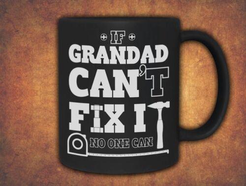 Si grand-père ne peut la réparer anniversaire fête des pères 2016 tasse noir