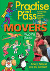 Practise & Pass Movers Pupils Book by Viv Lambert, Cheryl Pelteret (Paperback, 2011)