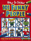 How to Draw 101 Funny People by Dan Green (Paperback, 2003)