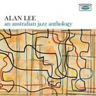 An Australian Jazz Anthology von Alan Lee (2015)