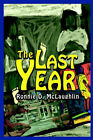 The Last Year by Ronnie McLaughlin (Paperback / softback, 2002)