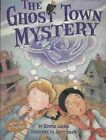 The Ghost Town Mystery by Kirsten Larsen 9781575652573 (paperback 2008)