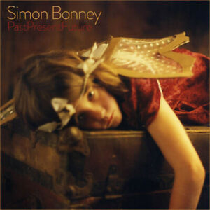 Simon-Bonney-Past-Present-Future-Vinyl-LP-Neu-2019