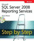 Microsoft SQL Server 2008 Reporting Services Step by Step by Stacia Misner (Mixed media product, 2009)