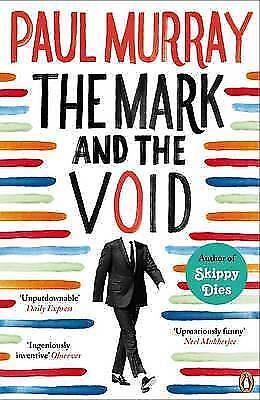 1 of 1 - Murray, Paul, The Mark and the Void, Very Good Book