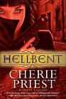 Hellbent by Cherie Priest (Paperback / softback)