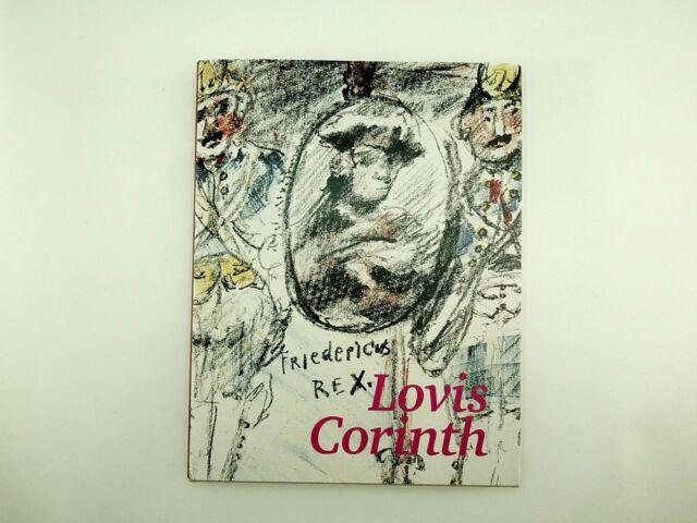 Norbert Eisold - Lovis Corinth Fridericus Rex Ein lithographischer Zyklus