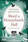 Mord in Honeychurch Hall von Hannah Dennison (2015, Taschenbuch)