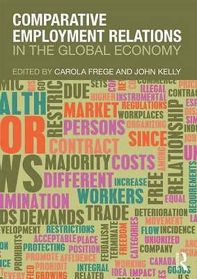 1 of 1 - Comparative Employment Relations in the Global Economy, , Good Condition Book, I