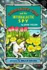 Commander Toad and the Intergalactic Spy by Jane Yolen (Paperback / softback, 1997)