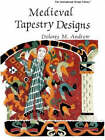 Medieval Tapestry Designs by Dolores M. Andrew (Paperback, 1992)