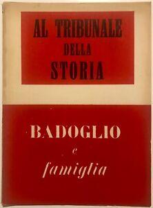 RSI-AL-TRIBUNALE-DELLA-STORIA-BADOGLIO-Libro-1944-XXII-Rep-Soc-Italiana