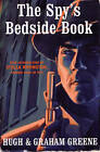 The Spy's Bedside Book by Graham Greene, Sir Hugh Greene (Paperback, 2008)
