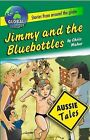 Jimmy and the Bluebottles by Chris Maher (Paperback, 2010)