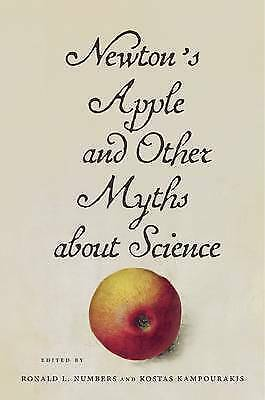 Newton's Apple and Other Myths About Science by Numbers, Ronald L. (Hardback boo