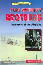The Wright Brothers: Inventors of the Airplane (Historical American Biographies)