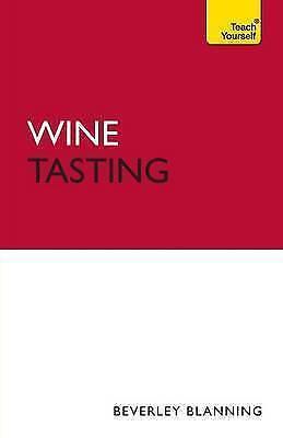 1 of 1 - Blanning, Beverley, Wine Tasting: Teach Yourself, Very Good Book
