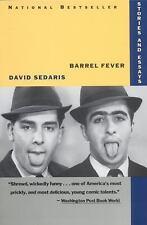 Barrel Fever: Stories and Essays by David Sedaris Paperback Book (English)