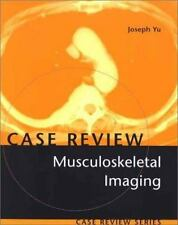 Musculoskeletal Imaging: Case Review Series, 1e
