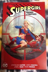 SUPERGIRL-Friends-amp-Fugitives-DC-Comics-Trade-Paperback-TPB-New