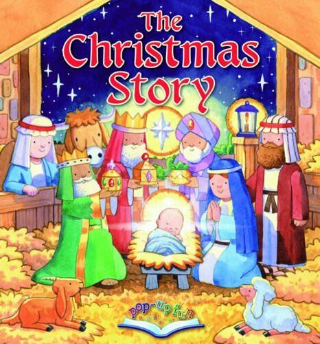 The Christmas Story (Pop Up Fun)