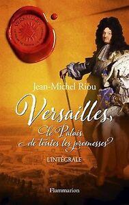 Versailles-Le-palais-de-toutes-les-promesses-Integrale-1724-pages-NEUF