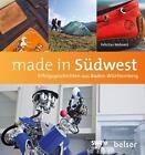 Made in Südwest von Felicitas Wehnert (2014, Kunststoffeinband)