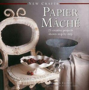 Papier-Mache-New-Crafts-by-Marion-Elliot-Hardcover-Book-9780754830054-NE