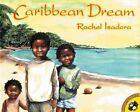 Caribbean Dream by Rachel Isadora (Paperback, 2006)