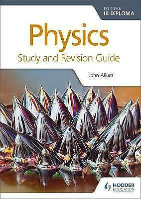 Physics for the IB Diploma Study and Revision Guide by Allum, John (Paperback bo