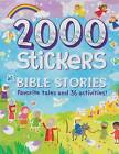 2000 Stickers Bible Stories: Favorite Tales and 36 Activities! by Parragon Books Ltd (Paperback / softback, 2016)