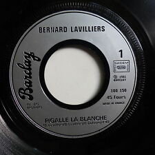BERNARD LAVILLIERS Pigalle la blanche C est du rock n roll 100150