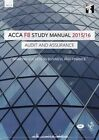 ACCA F8 Audit and Assurance (International) Study Manual: For Exams Until June 2016 by InterActive Worldwide Ltd. (Paperback, 2015)