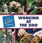 Working at the Zoo by Tamra Orr (Hardback, 2011)