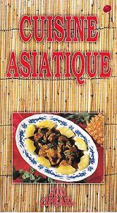 Livre Cuisine Asiatique | Livre De Recettes Cuisine Asiatique Ebay