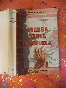 Book-libro-GUERRA-SENZA-BANDIERA-Edgardo-Sogno-1950-RIZZOLI-EDITORE-L22