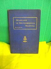 Regia Marina MANUALE DI METEOROLOGIA NAUTICA Atlante - Allegato all'ed. 1935