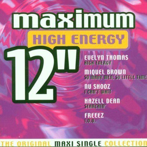 Maximum High Energy 12''   CD   Evelyn Thomas, Nu Shooz, Patrick Cowley & Lov...