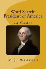 Word Search: President of America : Find 44 Names of President of America by...